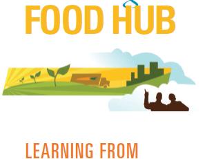 """Running a Food Hub: Learning from Food Hub Closures"""